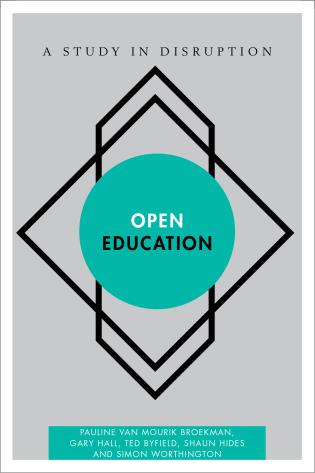 Cover image for the book Open Education: A Study in Disruption