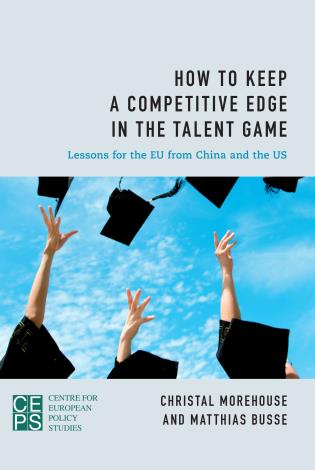 Cover image for the book How to Keep a Competitive Edge in the Talent Game: Lessons for the EU from China and the US