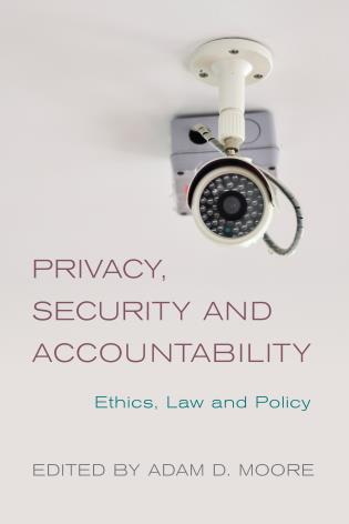Cover image for the book Privacy, Security and Accountability: Ethics, Law and Policy