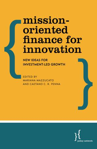 Cover image for the book Mission-Oriented Finance for Innovation: New Ideas for Investment-Led Growth