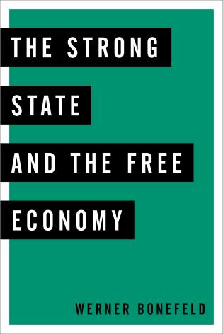 Cover image for the book The Strong State and the Free Economy