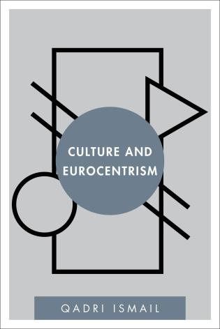 Cover image for the book Culture and Eurocentrism