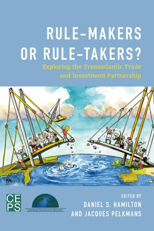 Cover image for the book Rule-Makers or Rule-Takers?: Exploring the Transatlantic Trade and Investment Partnership