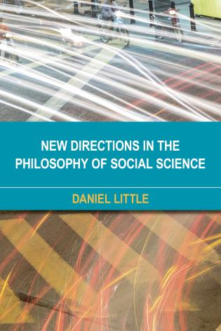 Cover image for the book New Directions in the Philosophy of Social Science