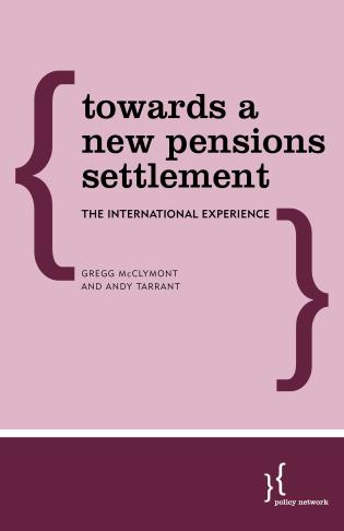 Cover image for the book Towards a New Pensions Settlement: The International Experience