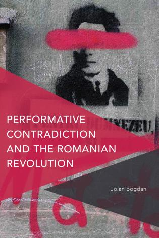Cover image for the book Performative Contradiction and the Romanian Revolution
