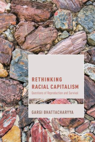 Cover image for the book Rethinking Racial Capitalism: Questions of Reproduction and Survival