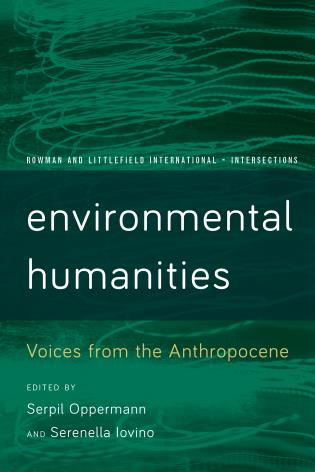 Cover image for the book Environmental Humanities: Voices from the Anthropocene