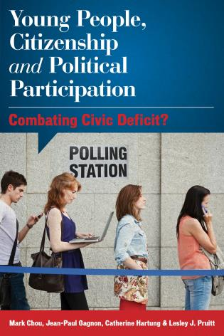 Cover image for the book Young People, Citizenship and Political Participation: Combating Civic Deficit?