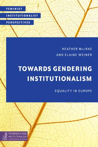 Cover image for the book Towards Gendering Institutionalism: Equality in Europe