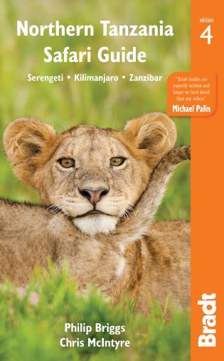 Cover image for the book Northern Tanzania Safari Guide: Including Serengeti, Kilimanjaro, Zanzibar, Fourth edition