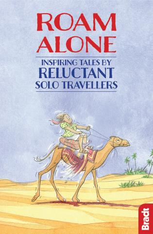 Cover image for the book Roam Alone: Inspiring Tales by Reluctant Solo Travellers, 1st edition