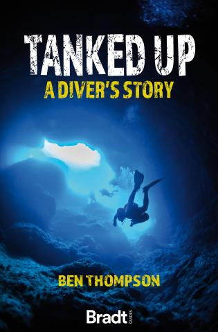 Cover image for the book Tanked Up: A Diver's Story