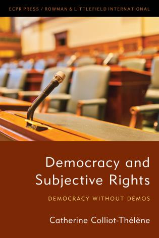 Cover image for the book Democracy and Subjective Rights: Democracy Without Demos