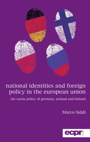 Cover image for the book National Identities and Foreign Policy in the European Union: The Russia Policy of Germany, Poland and Finland