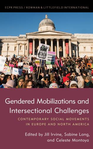 Cover image for the book Gendered Mobilizations and Intersectional Challenges: Contemporary Social Movements in Europe and North America