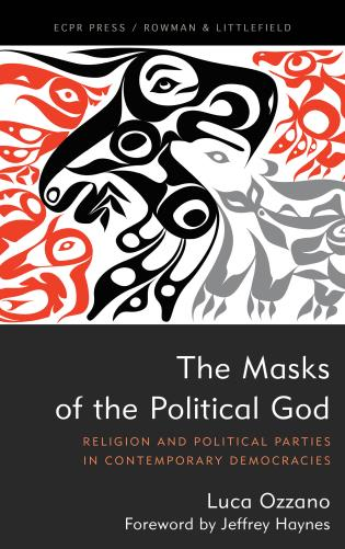 Cover image for the book The Masks of the Political God: Religion and Political Parties in Contemporary Democracies