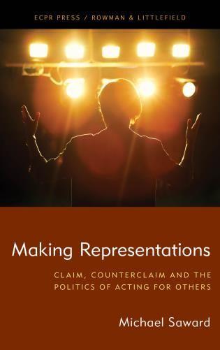 Cover image for the book Making Representations: Claim, Counterclaim and the Politics of Acting for Others