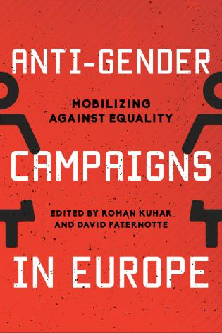 Cover image for the book Anti-Gender Campaigns in Europe: Mobilizing against Equality