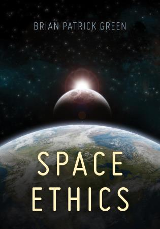 Cover Image of the book titled Space Ethics