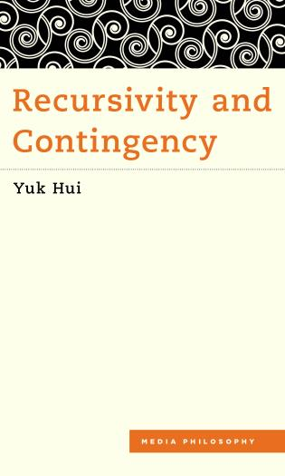 Cover image for the book Recursivity and Contingency