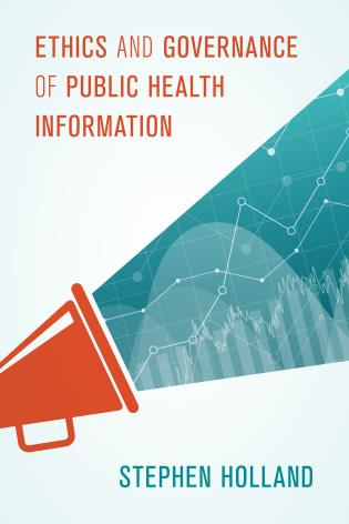 Cover image for the book Ethics and Governance of Public Health Information