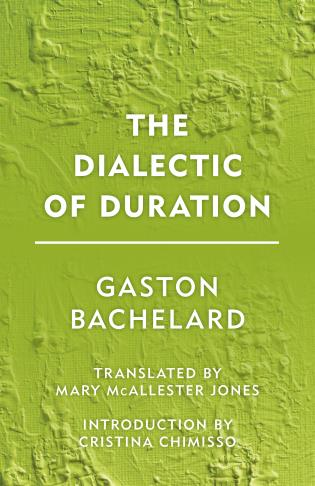 Cover image for the book The Dialectic of Duration