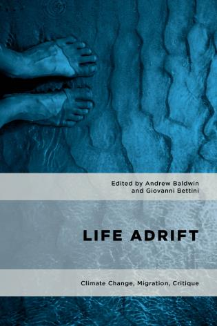 Cover image for the book Life Adrift: Climate Change, Migration, Critique