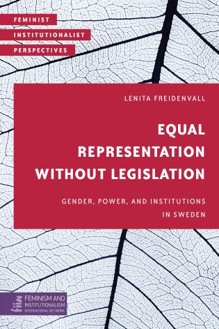 Cover image for the book Equal Representation without Legislation: Gender, Power, and Institutions in Sweden