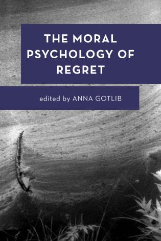 Cover image for the book The Moral Psychology of Regret