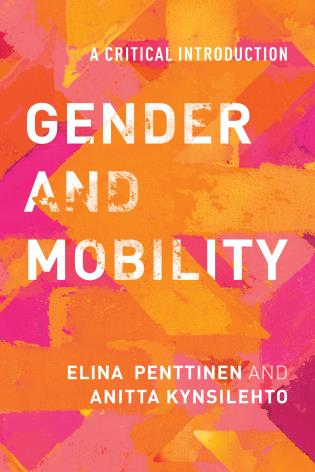 Cover image for the book Gender and Mobility: A Critical Introduction