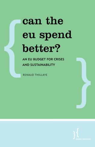 Cover image for the book Can the EU Spend Better?: An EU Budget for Crises and Sustainability