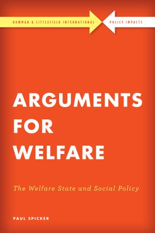Cover image for the book Arguments for Welfare: The Welfare State and Social Policy