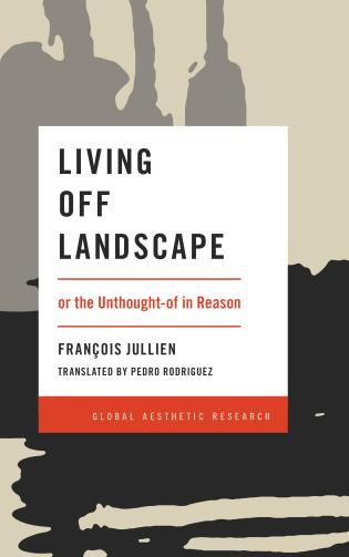 Cover image for the book Living Off Landscape: or the Unthought-of in Reason