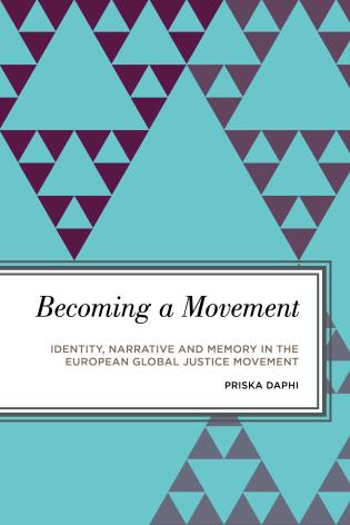 Cover image for the book Becoming a Movement: Identity, Narrative and Memory in the European Global Justice Movement