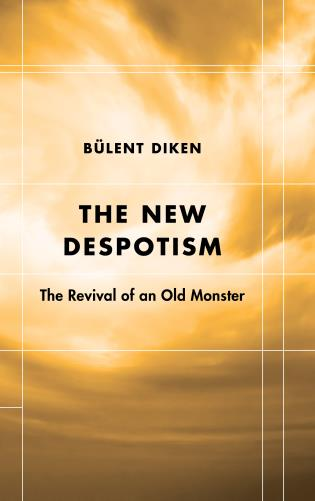 Cover image for the book The New Despotism: The Revival of an Old Monster