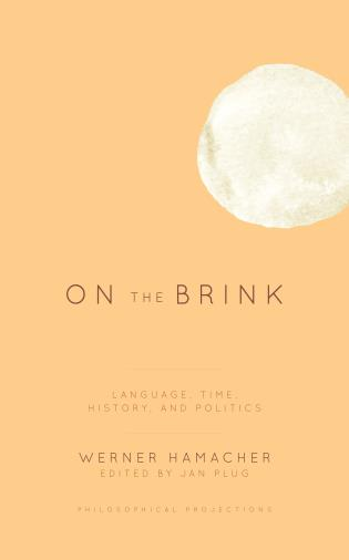 Cover image for the book On the Brink: Language, Time, History, and Politics