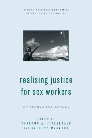 Cover image for the book Realising Justice for Sex Workers: An Agenda for Change