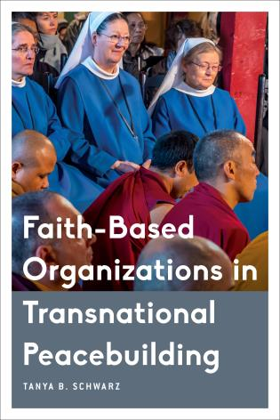 Cover image for the book Faith-Based Organizations in Transnational Peacebuilding