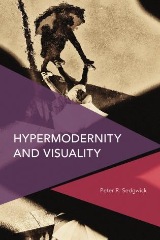 Cover image for the book Hypermodernity and Visuality