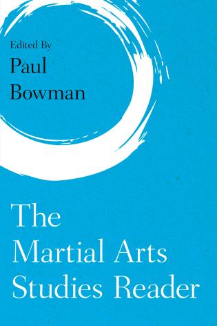 Cover image for the book The Martial Arts Studies Reader