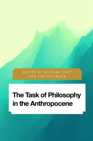 Cover image for the book The Task of Philosophy in the Anthropocene: Axial Echoes in Global Space