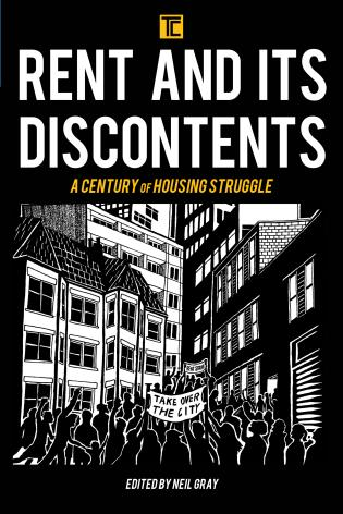 Cover image for the book Rent and its Discontents: A Century of Housing Struggle