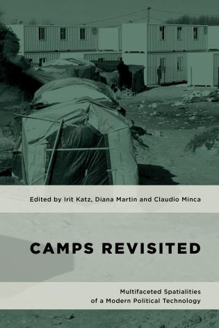 Cover image for the book Camps Revisited: Multifaceted Spatialities of a Modern Political Technology