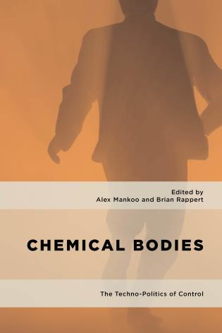 Cover image for the book Chemical Bodies: The Techno-Politics of Control