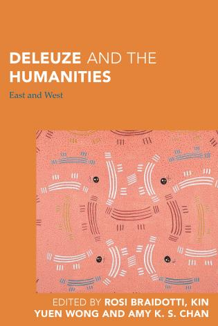 Cover image for the book Deleuze and the Humanities: East and West