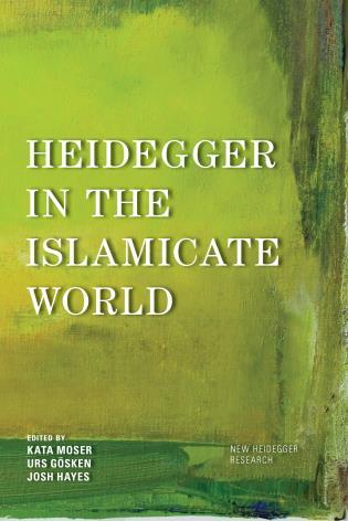 Cover image for the book Heidegger in the Islamicate World