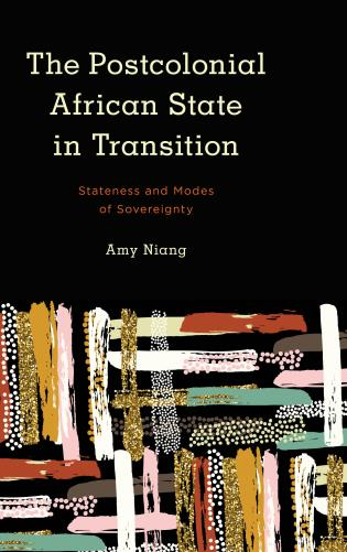 The Postcolonial African State in Transition: Stateness and