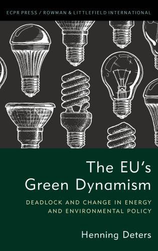Cover image for the book The EU's Green Dynamism: Deadlock and Change in Energy and Environmental Policy