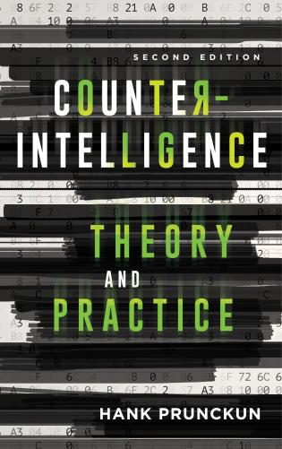 Cover image for the book Counterintelligence Theory and Practice, Second Edition